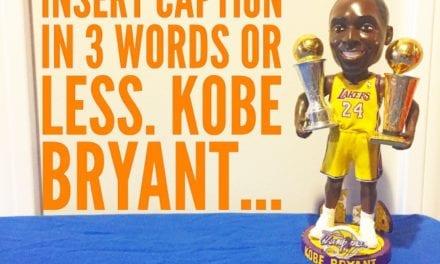 """Insert Caption Bobble """"Kobe Bryant"""""""