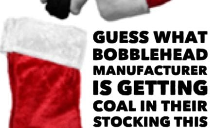 Guess what bobblehead manufacturer is getting coal this year?